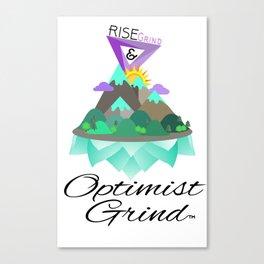Rise & Grind  Canvas Print