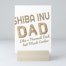 Shiba Inu Dad Dog Lover Mini Art Print