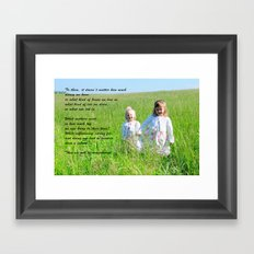 What Matters Most... Framed Art Print