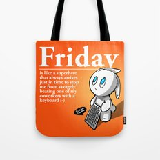 Thank you Friday! Tote Bag