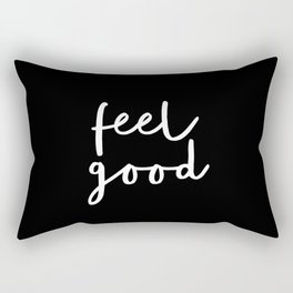 Feel Good black and white contemporary minimalism typography design home wall decor bedroom Rectangular Pillow