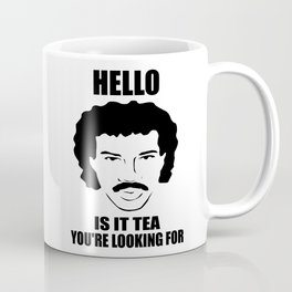 is it tea you're looking for funny quote Coffee Mug