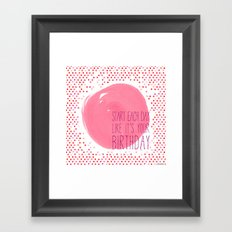Your Birthday Framed Art Print