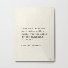 Mother Theresa quote Metal Print