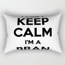I cant keep calm I am a BRAN Rectangular Pillow