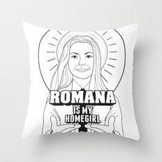 Romana Is My Homegirl Throw Pillow