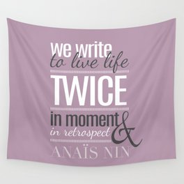 Typography - Anais Nin Wall Tapestry
