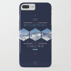 THE MOUNTAINS ARE CALLING Slim Case iPhone 7 Plus