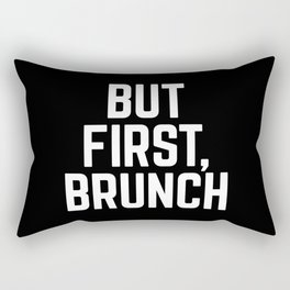 But First Brunch (Black & White) Rectangular Pillow