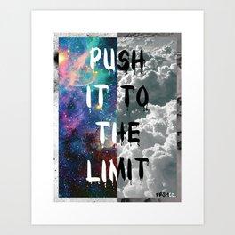 Push It Art Print