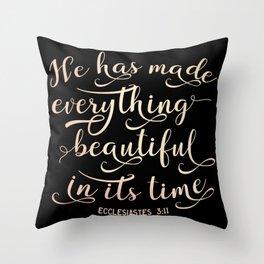 Everything Beautiful Ecclesiastes 3:11 Christian Religious Blessed Throw Pillow
