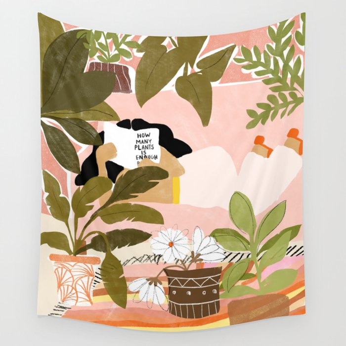 How Many Plants Is Enough Plants? Wall Tapestry