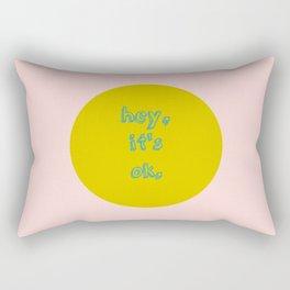 It's ok! Rectangular Pillow
