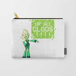 UR ALL CLODS!!!! Carry-All Pouch