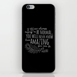 Inspirational Art Print // Maya Angelou Quote // How Amazing You Can Be Typographic Print // Modern iPhone Skin