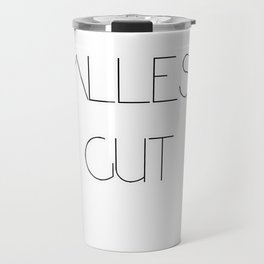 Alles gut Travel Mug