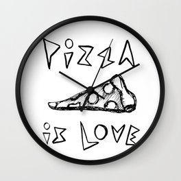 Pizza is Love Wall Clock
