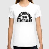 philadelphia T-shirts featuring Philadelphia, PA by Jeremy Jon Myers