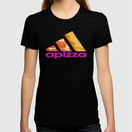 apizza funny pizza work out shit T-shirt