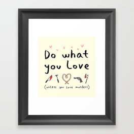 Motivational Poster Framed Art Print