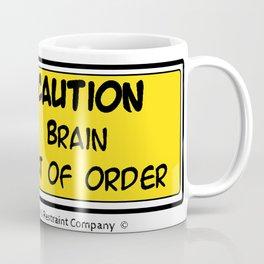 Brain out of Order Coffee Mug