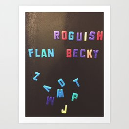Roguish Flan Becky Art Print