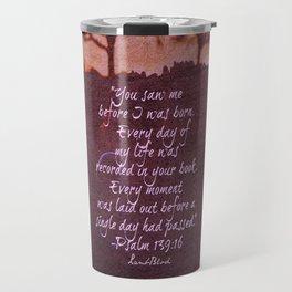 Psalm 139 Travel Mug