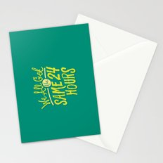We All Get The Same 24 Hours Stationery Cards