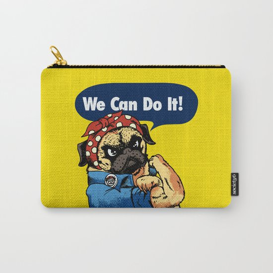 We Can Do It Carry-All Pouch