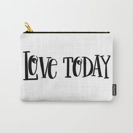 Love Today: white Carry-All Pouch