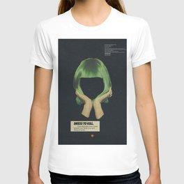 Dress To Kill T-shirt