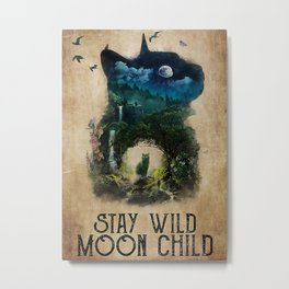 Cat Addiction Surreal Nature Cat Stay Wild Moon Child Metal Print