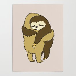 Sloth Hugs Poster