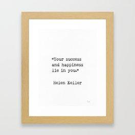 Helen Keller. Success and happiness. Framed Art Print