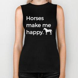 Horses Make Me Happy Riding Horsemanship Riding Horse White Biker Tank