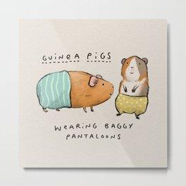 Guinea Pigs Wearing Baggy Pantaloons Metal Print