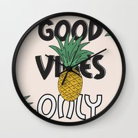 good vibes only Wall Clocks featuring GOOD VIBES ONLY by .eg.