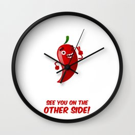 See you on the other side! Wall Clock