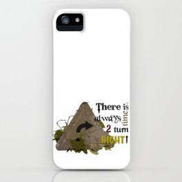 Turn Now iPhone Case