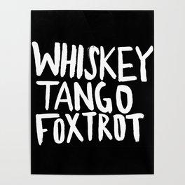 Whiskey Tango Foxtrot x WTF Poster