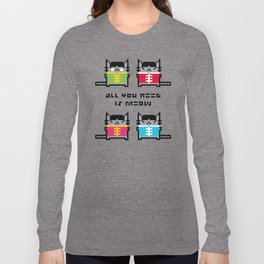 All You Need Is Meow Long Sleeve T-shirt