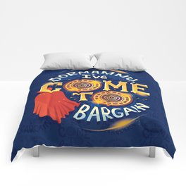 I've come to bargain Comforters