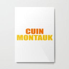 CUIN MONTAUK Metal Print