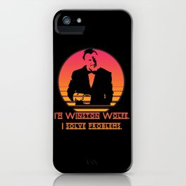 Winston Wolfe. I solve problems iPhone Case