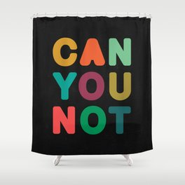 Can You Not Shower Curtain
