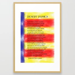 WITHOUT FRIENDS - DESERT D AMICS  by Jordi de Sant Jordi v1 Framed Art Print