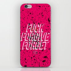 Fuck Forgive Forget iPhone & iPod Skin