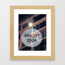 A Bright Idea Framed Art Print