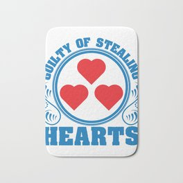 """A Hearty Tee For Lovers Saying """"Guilty Of Stealing Hearts"""" T-shirt Design Love Relationship Bath Mat"""