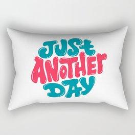 Just Another Day Rectangular Pillow